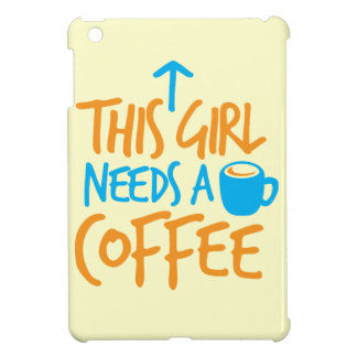 This Girl needs a Coffee caffeine fuel design Cover For The iPad Mini