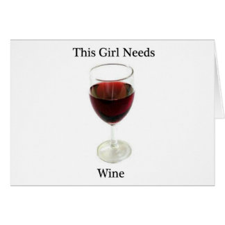 This girl needs wine card