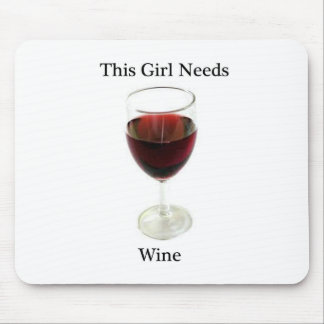 This girl needs wine mouse pad