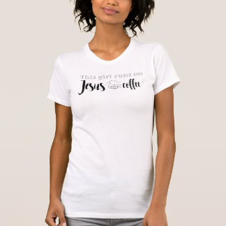 This girl runs on Jesus and coffee Women's T-Shirt