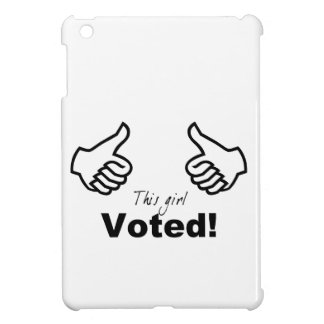 This Girl Voted Cover For The iPad Mini