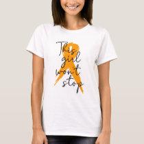 This girl won't stop orange T-Shirt