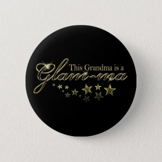 This Grandma is a Glam-ma Button