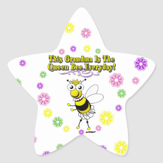 This Grandma Is The Queen Bee Everyday Bee Flowers Star Sticker