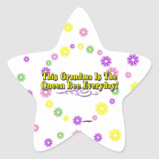 This Grandma Is The Queen Bee Everyday Flowers Star Sticker
