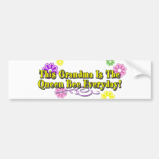 This Grandma Is The Queen Bee Everyday Type Car Bumper Sticker