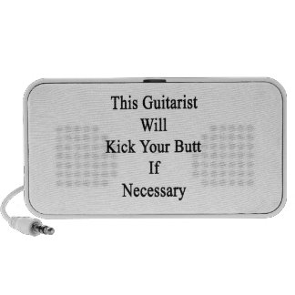 This Guitarist Will Kick Your Butt If Necessary iPod Speaker