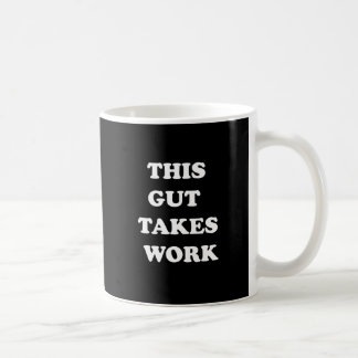 This Gut Classic White Coffee Mug