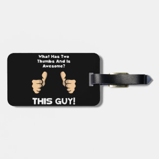 This Guy Awesome Bag Tag