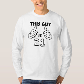 This Guy Is 21 T-Shirt