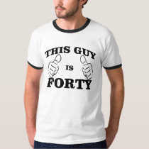 This GUY is FORTY Birthday TEE