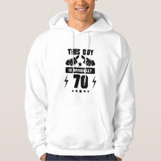 This Guy Is Officially 70 Hoodie