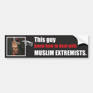 This guy knew how to handle Islamic Radicals Car Bumper Sticker