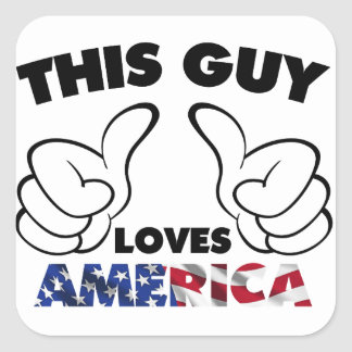 This guy loves america square sticker