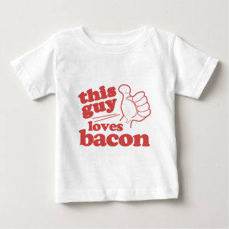 This Guy Loves Bacon Baby T-Shirt