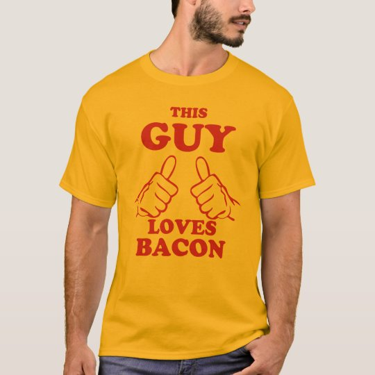 This Guy Loves Bacon T-Shirt