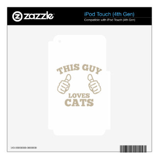 This Guy Loves Cats iPod Touch 4G Decals