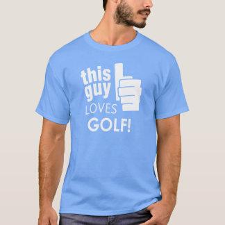 This Guy Loves Golf! T-Shirt