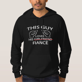 This Guy Loves His Fiance Hoodie