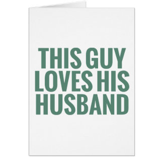 This Guy Loves His Husband Card