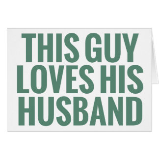 This Guy Loves His Husband Cards