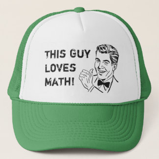 This Guy Loves Math Retro Funny Humor Math Lover Trucker Hat