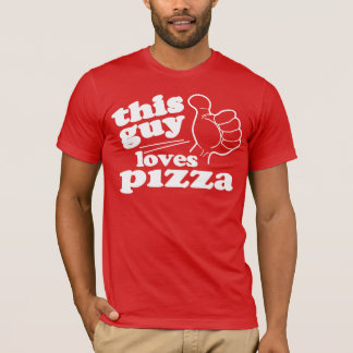 This Guy Loves Pizza T-Shirt