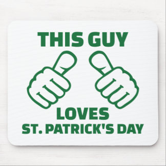 This guy loves St. Patrick's day Mouse Pad