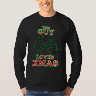 This Guy Loves XMAS T-Shirt