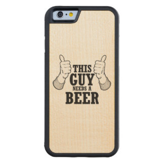 This Guy needs a beer - Holiday Humor Carved® Maple iPhone 6 Bumper Case