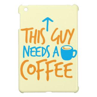 This Guy Needs a COFFEE! iPad Mini Cases