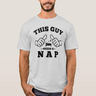 This Guy Needs a Nap T-Shirt