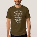 This Guy Needs a Pumpkin Spice Latte T Shirt