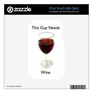 This guy needs wine iPod touch 4G skins