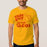 This Guy or Girl Loves Tacos Tee Shirt