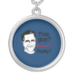 This guy Really Romney.png Custom Jewelry