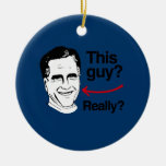 This guy Really Romney.png Ornaments