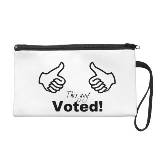 This Guy Voted Wristlet Clutch