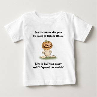 This Halloween I'm going as Barack Obama Baby T-Shirt