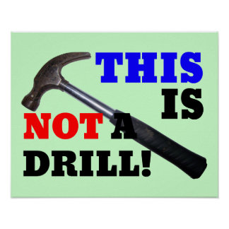 This Hammer is Not a Drill! Poster