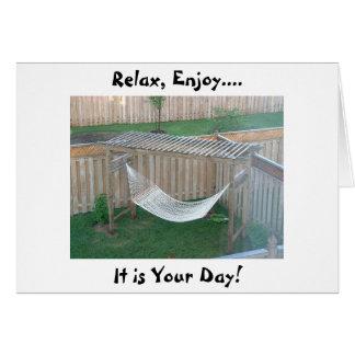 THIS HAMMOCK WILL SAY RELAX ENJOY / HAPPY BIRTHDAY CARD