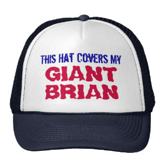 This Hat Covers My GIANT BRIAN Funny Trucker Hat