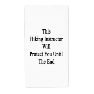 This Hiking Instructor Will Protect You Until The Shipping Labels