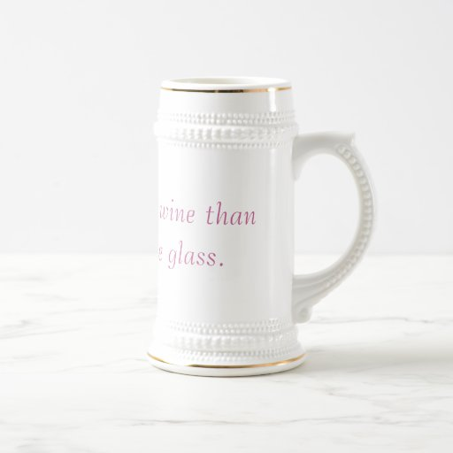 This holds more wine than my actual wine glass. mug