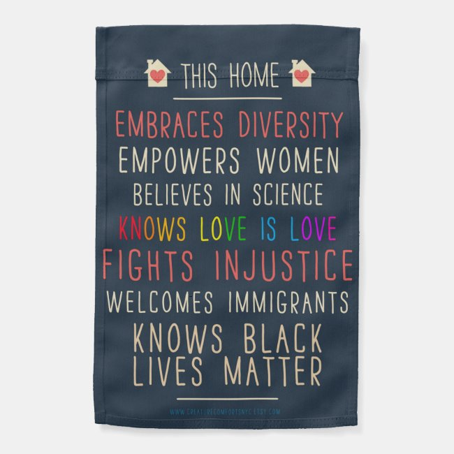 This Home Embraces Diversity Garden Flag