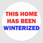 This Home Has Been Winterized Stickers