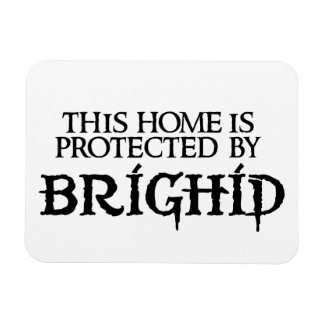 This home is protected by Brighid Magnet