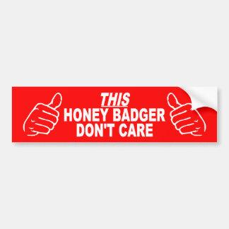 This Honey Badger Don't Care Bumper Sticker