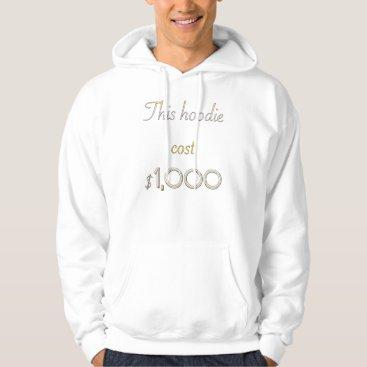 This Hoodie Cost 1,000 Dollars