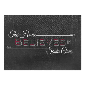 This house believes in Santa Claus Chalkboard Business Card Templates
